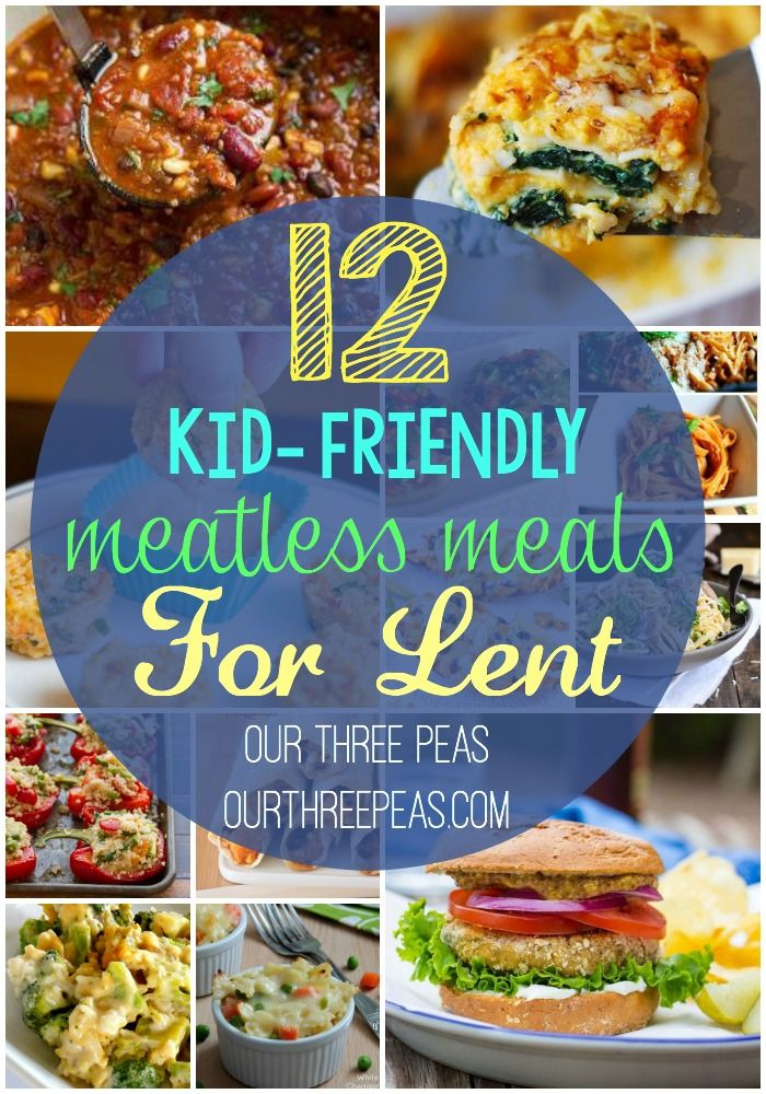 Celebrating Lent like me? Check out my round up of 12 kid-friendly meatless meals for your Fridays! | Our Three Peas