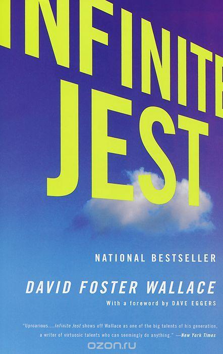 """Infinite Jest"", David Foster Wallace. ""Бесконечная шутка"", Дэвид Фостер Уоллес. Неделя 14."