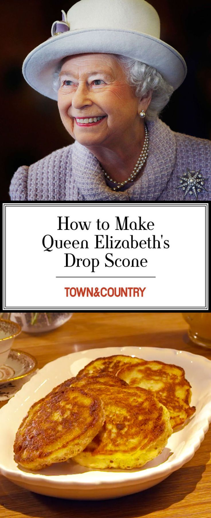 Queen Elizabeth's Drop Scones Are the Perfect Addition to Your Next Afternoon Tea  - TownandCountryMag.com