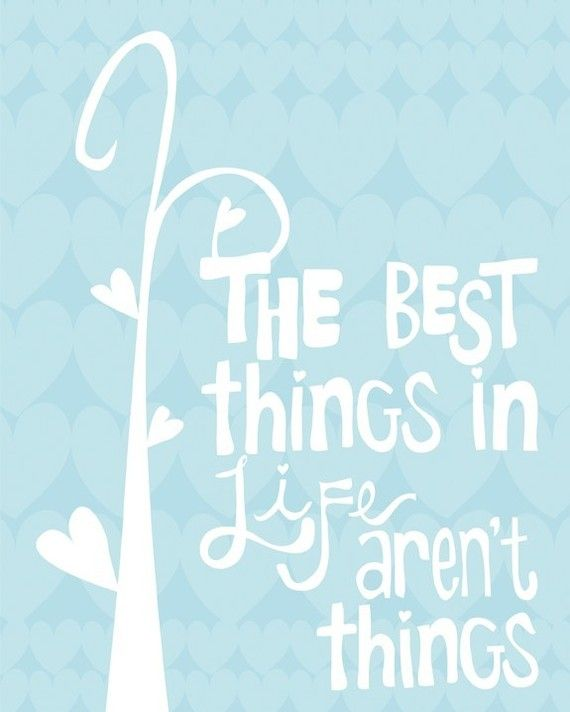 """The best things in life aren't things"". A great gift for those you love, or just as a reminder to yourself of what's really important in life. MEMBER - PennyWishes"