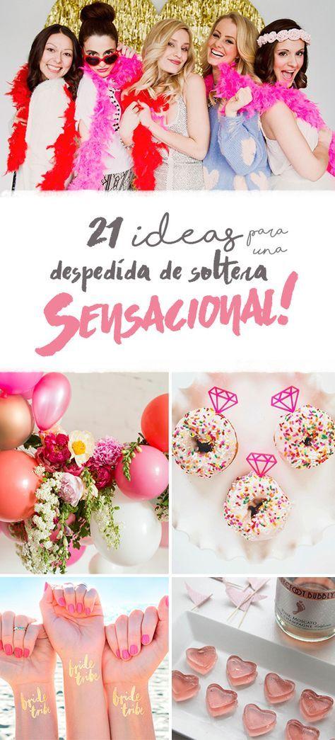 21 Ideas para una Despedida de Soltera Sensacional! | El Blog de una Novia | #despedidadesoltera