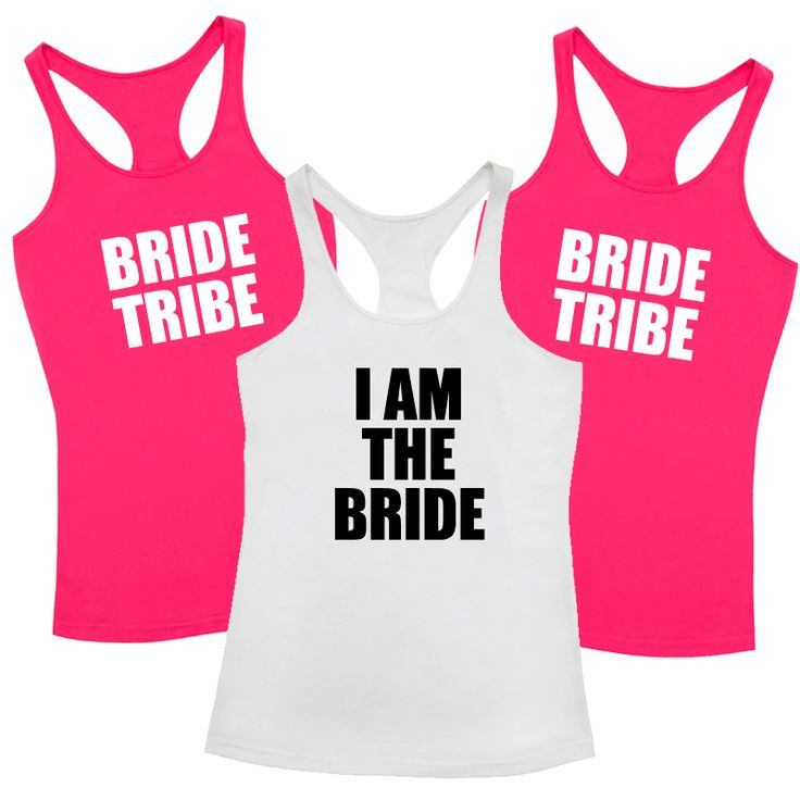 I Am The Bride & Bride Tribe T Shirt Pack A fun and fabulous t shirt for the girls to wear during at the Hens Party or weekend away! The More You Buy The Cheaper They Get!  The price is fo...