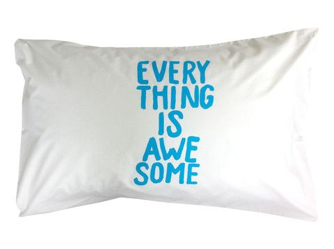 EVERYTHING IS AWESOME Pillowcase - Blue