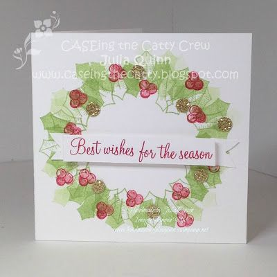 handmade by Julia Quinn - Independent Stampin' Up! Demonstrator: Stampin' Up! Holly Berry Happiness for CTC98 Warmth & Cheer