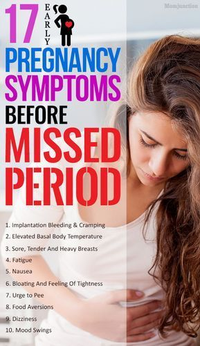 A missed period is one of the earliest signs of pregnancy, which