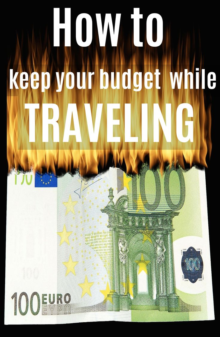 How to keep your budget while traveling