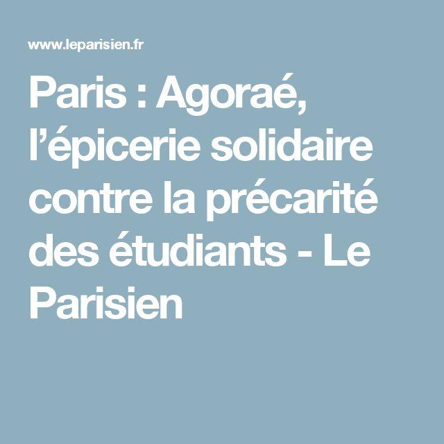 Paris : Agoraé, l'épicerie solidaire contre la précarité des étudiants - Le Parisien