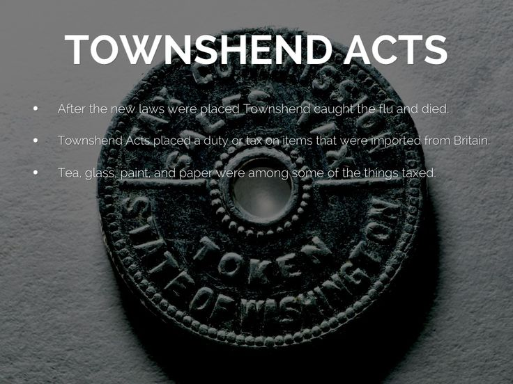Townshend act date