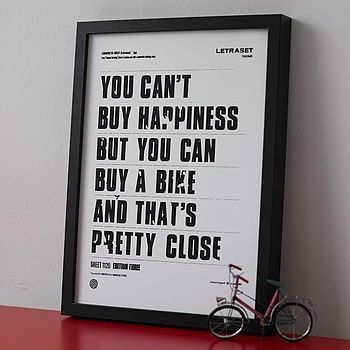 'You Can't Buy Happiness' Screen Print. Another one for @David Brown