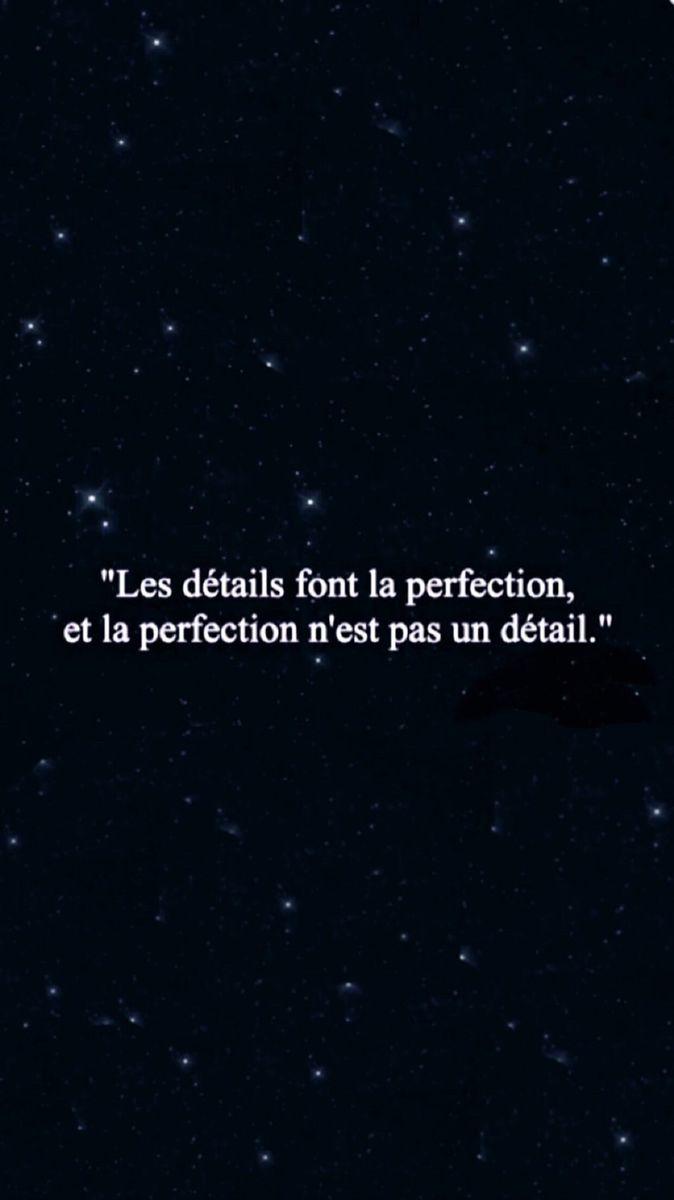 Les Détails Font La Perfection Et La Perfection N'est Pas Un Détail : détails, perfection, n'est, détail, Quotes, Quotes,, Lockscreen,