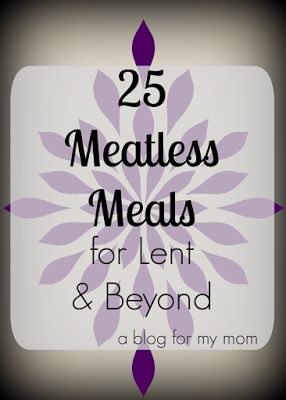 Gearing up for meatless Fridays? Here are 25 family-friendly meatless meals with recipe links!