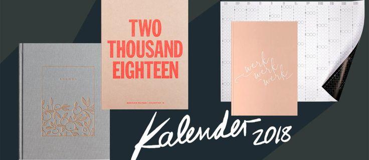 Der große Kalender-Guide: Die schönsten Wand- und Taschenkalender 2018