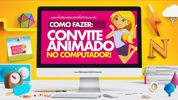 Como Fazer Convite Animado Virtual No Computador Video Fazer