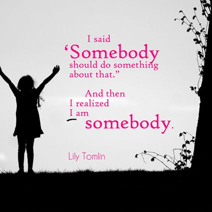 lily tomlin workplace quotes taking action