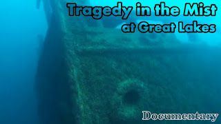 Underwater Videos by CVP: Tragedy in the Mist - Maritime Documentary