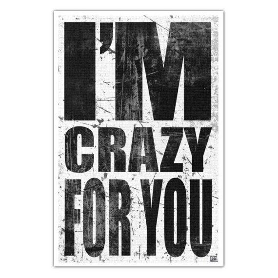 Music Lyric Art Print  Madonna 80s  I'm Crazy For you.....@ My Toddy