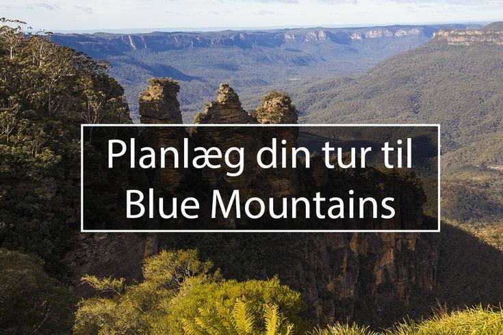 Hvordan kommer du til Blue Mountains? Her guider jeg dig i gennem de forskellige muligheder, så kan du planlægge din tur til Blue Mountains, Sydney