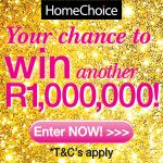 Win R1 000 000 and become a HomeChoice Millionaire | Ends 28 Feb 2014