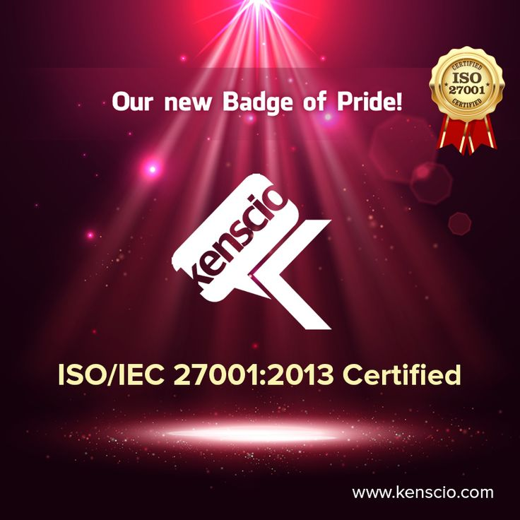 We are proud to announce that Kenscio is now Certified to ISO/IEC 27001:2013 for its stringent Information Security Management System complying with 'International Standard'.