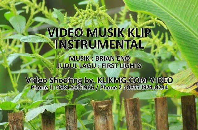 tengu.klikmg.com - fotografer & videografer: Video Klip Musik Instrumental - First Light - KlikMG.com Video Shooting