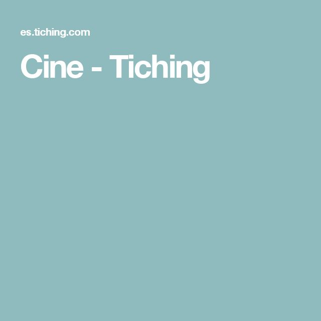 Cine - Tiching