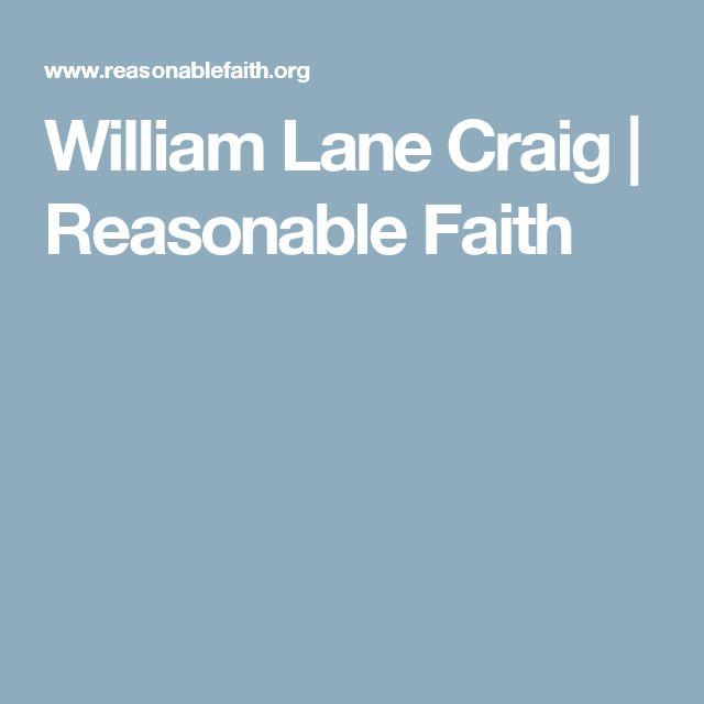 William Lane Craig | Reasonable Faith