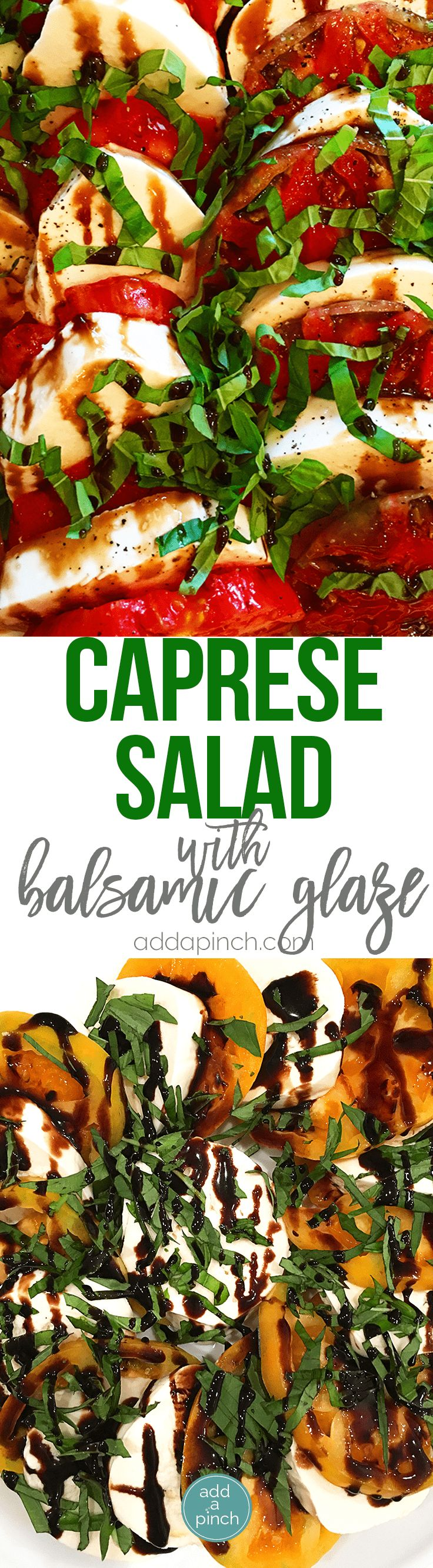 Caprese Salad with Balsamic Glaze Recipe - A classic caprese salad recipe with out of this world flavor. Topped with a sweet, yet tangy balsamic glaze to elevate every single bite! // addapinch.com