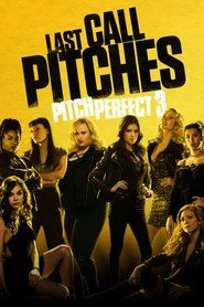 Watch Pitch Perfect 3 Full Movie Online Free HD        Release date: December 22, 2017   Studio: Universal Pictures   Director: Trish Sie...