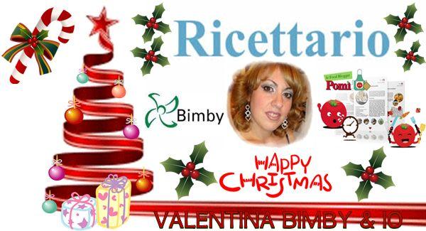 Le ricette di Valentina & Bimby: RICEVI IL RICETTARIO SECONDA EDIZIONE