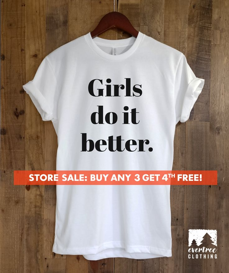 The 28 best ladies tees tanks images on pinterest funny girls do it better t shirt ladies unisex crewneck shirt cute feminist t fandeluxe Gallery
