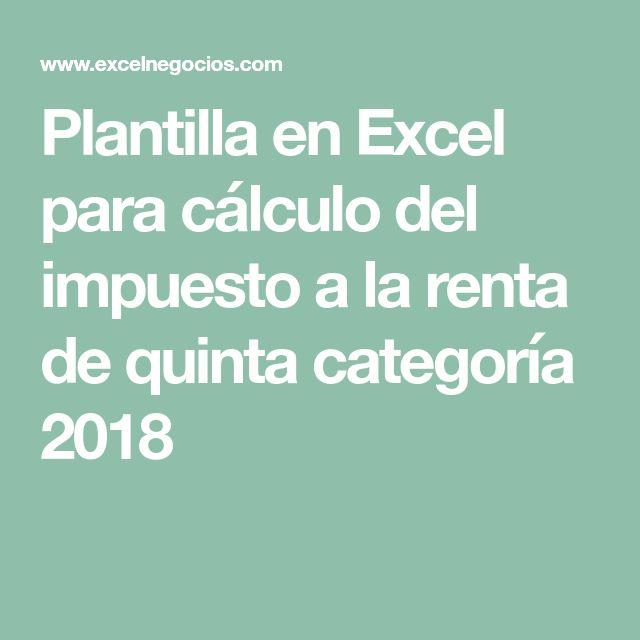 Plantilla en Excel para cálculo del impuesto a la renta de quinta categoría 2018