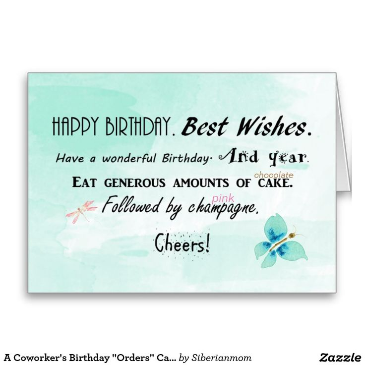 """A Coworker's Birthday """"Orders"""" Card by Siberianmom of ... Funny Birthday Wishes For Coworker"""