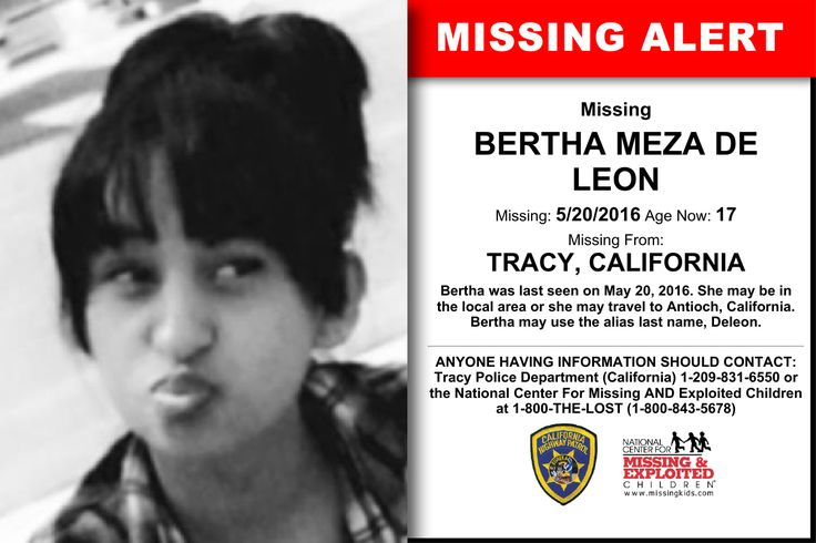 BERTHA MEZA DE LEON, Age Now: 17, Missing: 05/20/2016. Missing From TRACY, CA. ANYONE HAVING INFORMATION SHOULD CONTACT: Tracy Police Department (California) 1-209-831-6550.