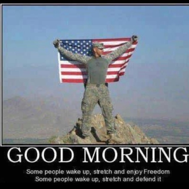 Good Morning America Quotes Images : Good morning army love life military s o