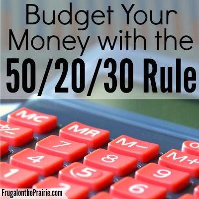 Budget with the 50/20/30 Rule.