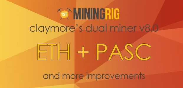 UPDATE: Claymore's Dual Ethereum AMD+NVIDIA GPU Miner v8.0 (Windows / Linux)  #Claymore #DualMiner #Ethereum #ETH $ETH #Pascal #PASC $PASC #update #mining #hashrate #sapphire
