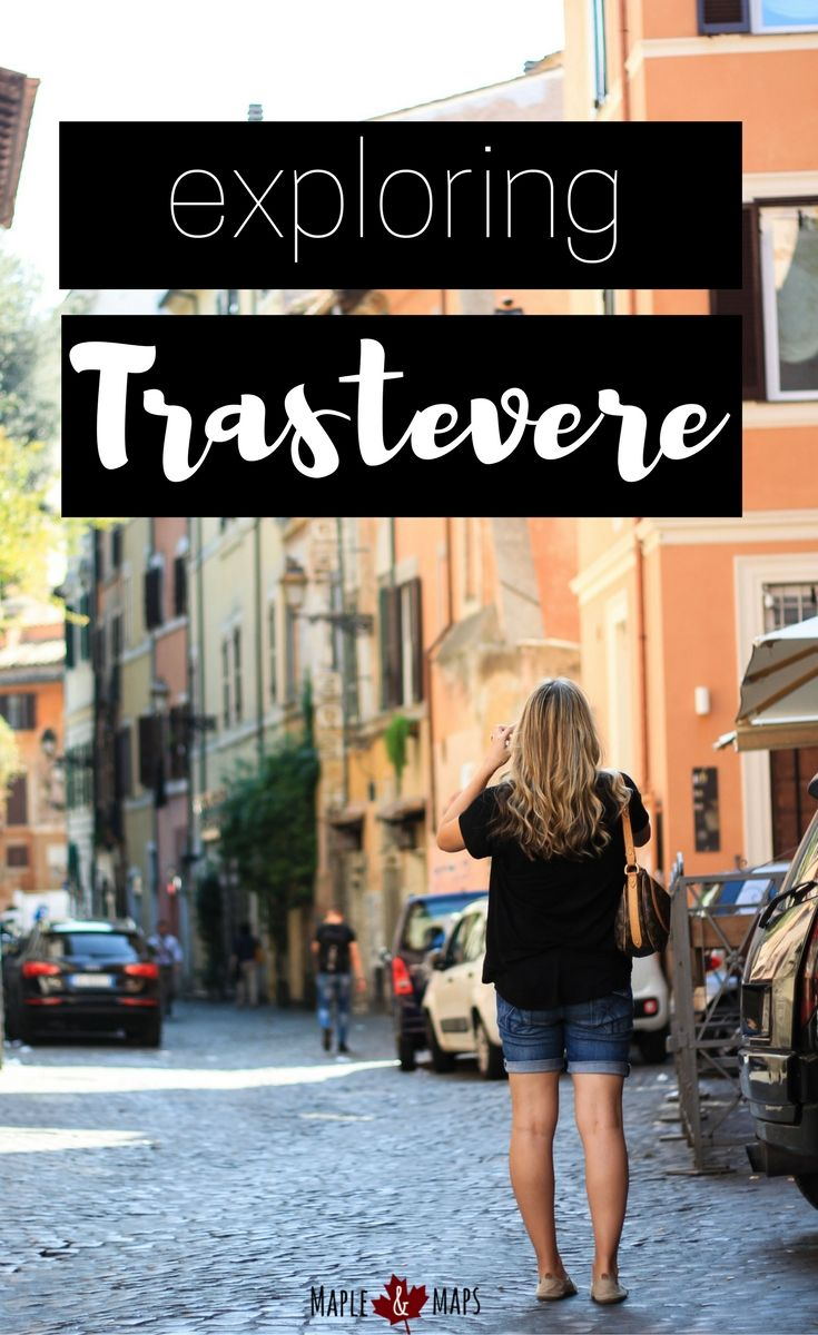 A scenic walk through Trastevere, Rome