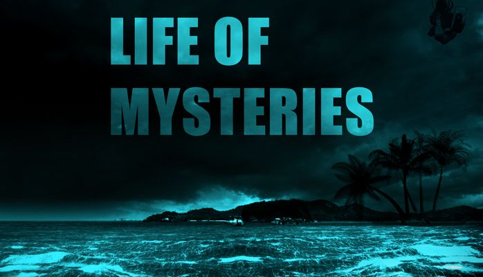 life of mysteries