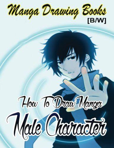 Manga Drawing Books How to Draw Manga Male Characters: Learn Japanese Manga Eyes And Pretty Manga Fa