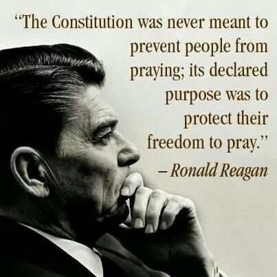 The Constitution was never meant to prevent people from praying; its declared purpose was to protect their freedom to pray. - Ronald Reagan ..j