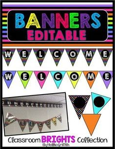 Free: This Welcome Banner is perfect for brightening up your classroom! If you would like to change the text there is an editable PowerPoint file.