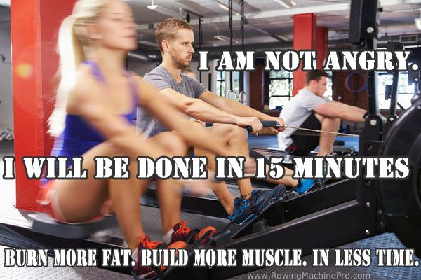 Rowing Machine Workouts: Burn More Fat. Build More Muscle. In Less Time.
