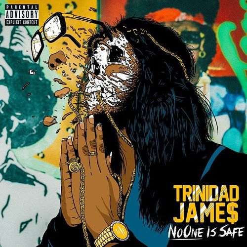 ELG MUZIK GREWP: Trinidad James - No One is Safe