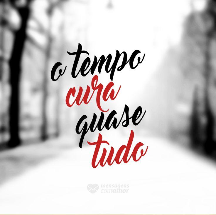 #mensagenscomamor #tempo #cura #sentimentos #frases #vida #reflexões