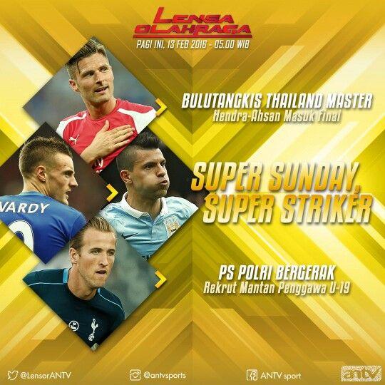 Super Sunday, Super Striker at Lensa Olahraga ANTV. Graphic design for promoting material at social media