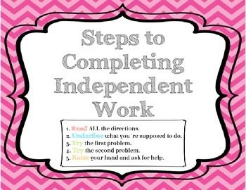 Free Download - Steps to Completing Independent Work--Desk Cards..FREE 4 pages Life Skills, Classroom Management, Study Skills Grade Levels 3rd, 4th, 5th, 6th, 7th, 8th Resource Types Other, Printables...Teach your students to help themselves and problem solve with these desk cards. Outlining 5 steps to independently beginning an assignment, these desk cards will help your students learn to take ownership of their academics