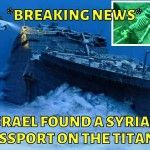 BREAKING NEWS: Israel found a Syrian passport on the Titanic! - http://gmmuk.com/breaking-news-israel-found-a-syrian-passport-on-the-titanic/