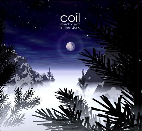Coil - Musick to Play in the Dark Vol. 1