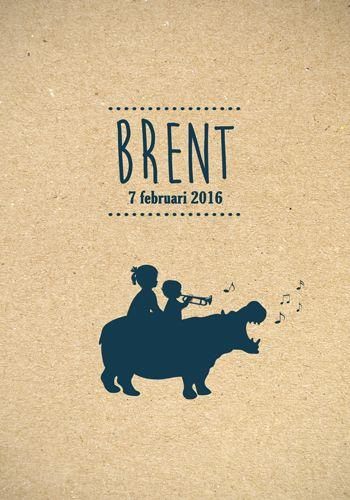 Geboortekaartje Brent - Pimpelpluis - https://www.facebook.com/pages/Pimpelpluis/188675421305550?ref=hl (#jongen - grote zus - zingende nijlpaard - trompet - muziek  - dieren - silhouet - lief - origineel)