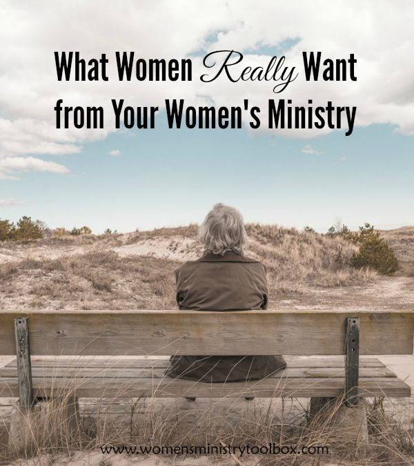 What Women Really Want from Your Women's Ministry - Find out more at Women's Ministry Toolbox.